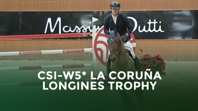 CSI de A Coruña - Gran Premio Longines