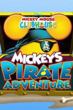 La casa de Mickey Mouse: Mickey y su aventura pirata