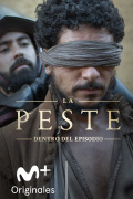 La Peste: Dentro del episodio | 1temporada