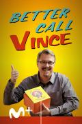 Better Call Vince