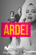 Arde Madrid | 1temporada