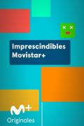 Imprescindibles Movistar+ | 1temporada