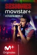 Sesiones Movistar+ (T1) - Vetusta Morla