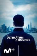 (LSE) - El ultimátum de Bourne