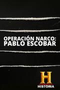 Operación Narco: Pablo Escobar