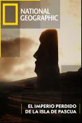 El imperio perdido de la Isla de Pascua