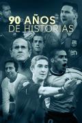 90 años de historias | 1temporada