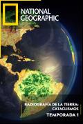 Radiografía de la tierra: Cataclismos | 1temporada