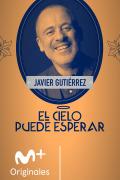 El cielo puede esperar (T2) - Javier Gutiérrez