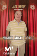 Late Motiv (T6) - Miguel Ángel Tirado