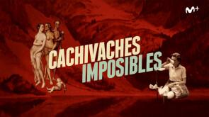 Cero en Historia: Cachivaches imposibles | #0