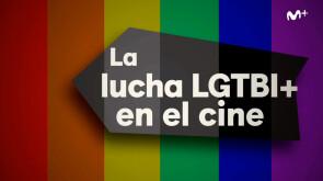 La Script 38: Lucha  LGTBI+ en el cine