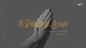 El palmar de Troya - Teaser (III)