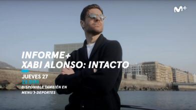 Informe+   Xabi Alonso: Intacto